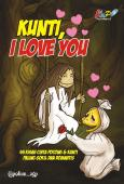 KUNTI, I LOVE YOU & KOMEDI PUTAR (2 in 1 Book)